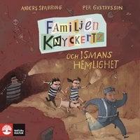 Familjen Knyckertz och Ismans hemlighet - Anders Sparring