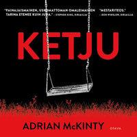 Ketju - Adrian McKinty