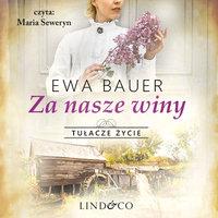 Za nasze winy - Ewa Bauer