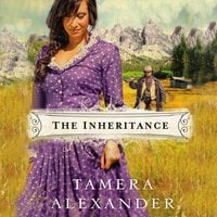 The Inheritance - Tamera Alexander
