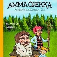 Amma óþekka: Klandur á Klambratúni - Jenný Kolsöe