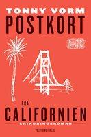 Postkort fra Californien - Tonny Vorm