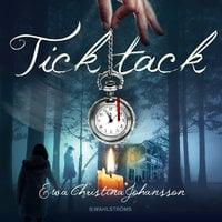 Tick tack - Ewa Christina Johansson