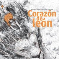Corazón de león - Antonio Ungar