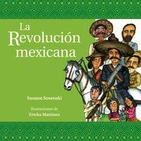 La revolución mexicana - Susana Sosenski
