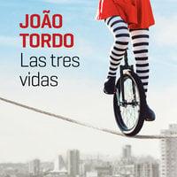 Las tres vidas - João Tordo