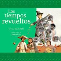 Los tiempos revueltos - Leonor García Millé
