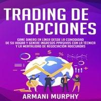 Trading de Opciones - Armani Murphy