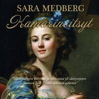 Kamarineitsyt - Sara Medberg