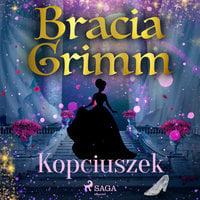 Kopciuszek - Bracia Grimm