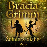 Żołnierz i diabeł - Bracia Grimm