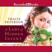 A Lady of Hidden Intent - Tracie Peterson
