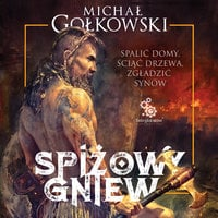 Spiżowy gniew - Michał Gołkowski