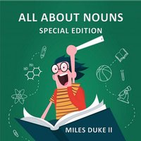 All About Nouns (Special Edition) - Miles Duke ll