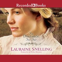 No Distance Too Far - Lauraine Snelling