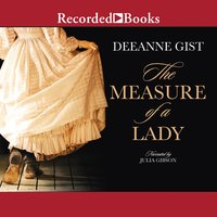 The Measure of a Lady - Deeanne Gist