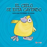 El Cielo se está Cayendo (Español de España) - Alberto Jiménez Rioja