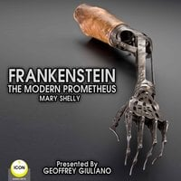 Frankenstein The Modern Prometheus - Mary Shelly