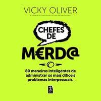 Chefes de merda - Vicky Oliver
