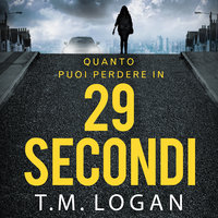 29 secondi - T.M. Logan