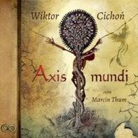 Axis mundi - Wiktor Cichoń