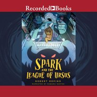 Spark and the League of Ursus - Robert Repino