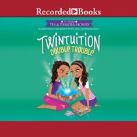 Twintuition: Double Trouble - Tamera Mowry, Tia Mowry