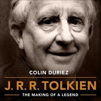 J.R.R. Tolkien: The Making of a Legend - Colin Duriez