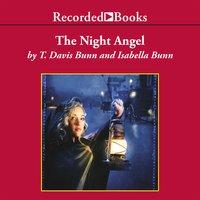 The Night Angel - T. Davis Bunn, Isabella Bunn