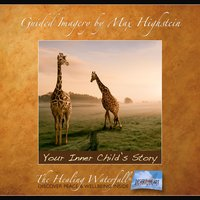 Your Inner Child's Story - Max Highstein