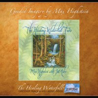 The Healing Waterfall II - Max Highstein