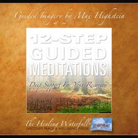 12-Step Guided Meditations - Max Highstein
