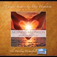 Morning Meditation - Max Highstein