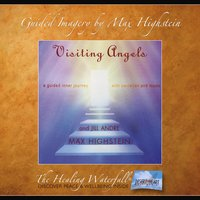 Visiting Angels - Max Highstein