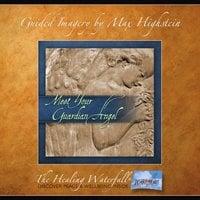 Meet Your Guardian Angel - Max Highstein