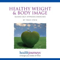 Healthy Weight & Body Image - Traci Stein