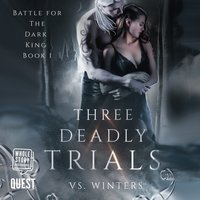 Three Deadly Trials - V S Winters