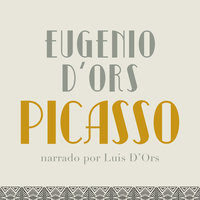 Picasso - Eugenio d'Ors
