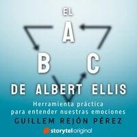 El ABC de Albert Ellis - Guillem Rejón Pérez