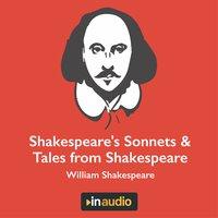 Shakespeare's Sonnets & Tales from Shakespeare - William Shakespeare