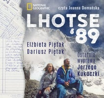 Lhotse'89. Ostatnia wyprawa Jerzego Kukuczki - Elżbieta Piętak, Dariusz Piętak