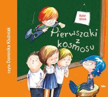 Pierwszaki z kosmosu - Rafał Witek