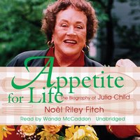 Appetite for Life - Noël Riley Fitch