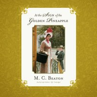 At the Sign of the Golden Pineapple - M.C. Beaton