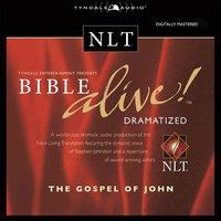 Bible Alive! NLT Gospel of John - Tyndale