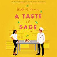 A Taste of Sage: A Novel - Yaffa S. Santos