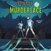 Camp Murderface - Saundra Mitchell, Josh Berk