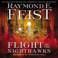 Flight of the Nighthawks - Raymond E. Feist