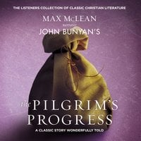 John Bunyan's The Pilgrim's Progress - Zondervan