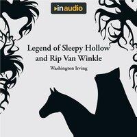 Legend of Sleepy Hollow and Rip Van Winkle - Washington Irving